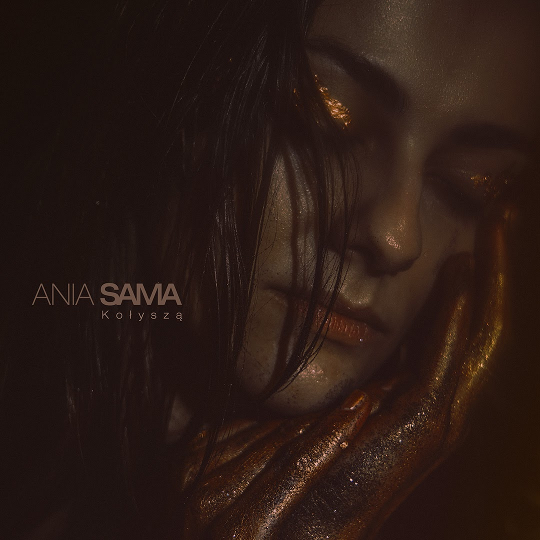 Ania-Sama-Kołyszą-singiel-cover